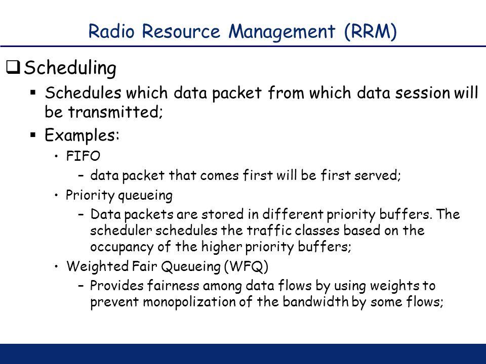 Radio Resource Management (RRM)
