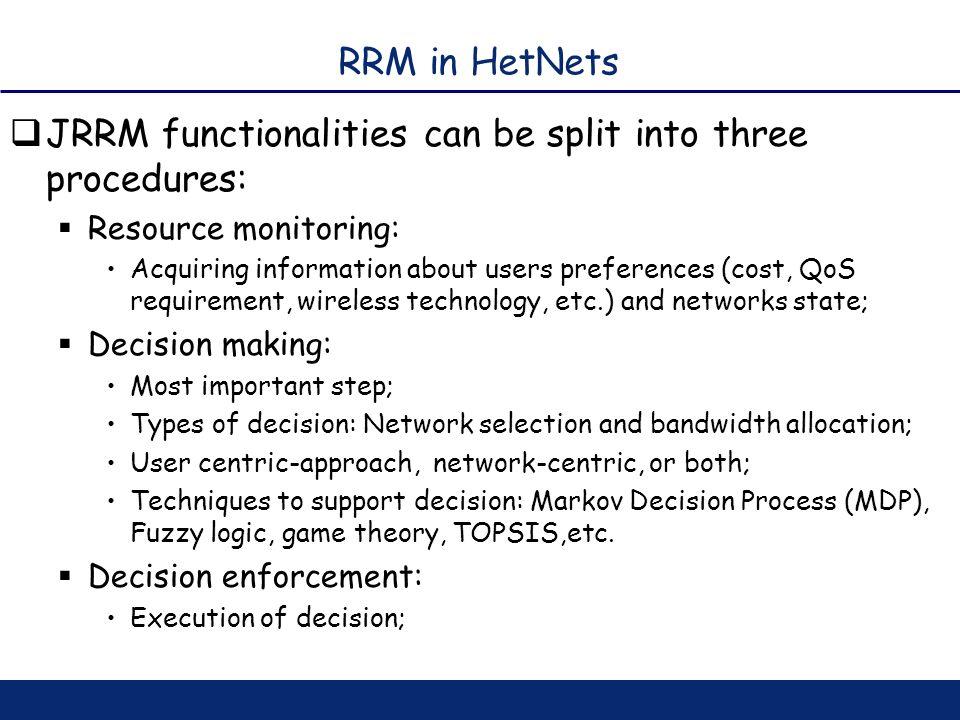 JRRM functionalities can be split into three procedures: