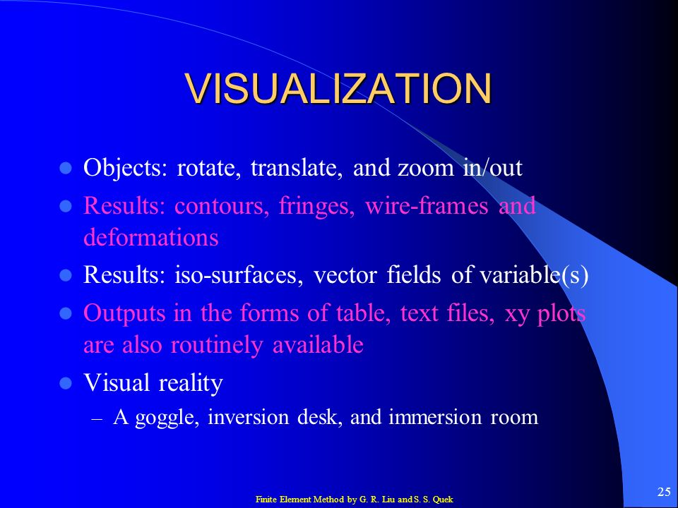 VISUALIZATION Objects: rotate, translate, and zoom in/out
