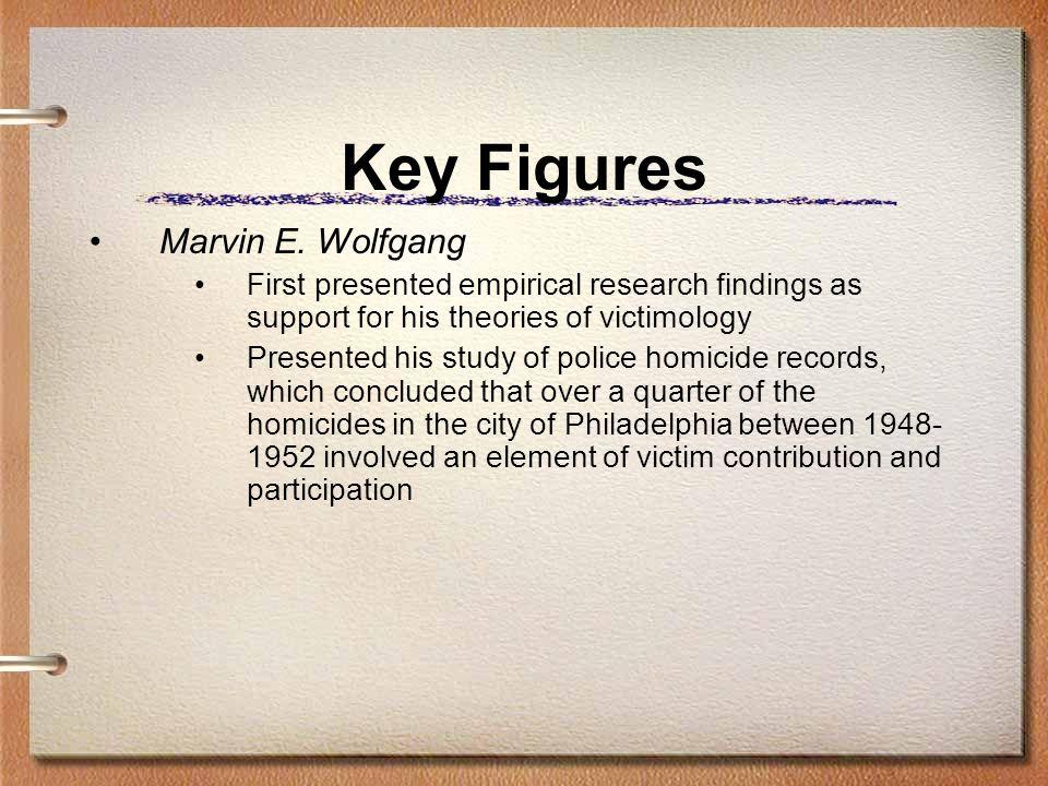 Key Figures Marvin E. Wolfgang