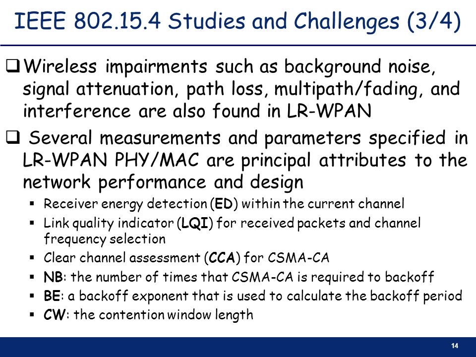 IEEE 802.15.4 Studies and Challenges (3/4)