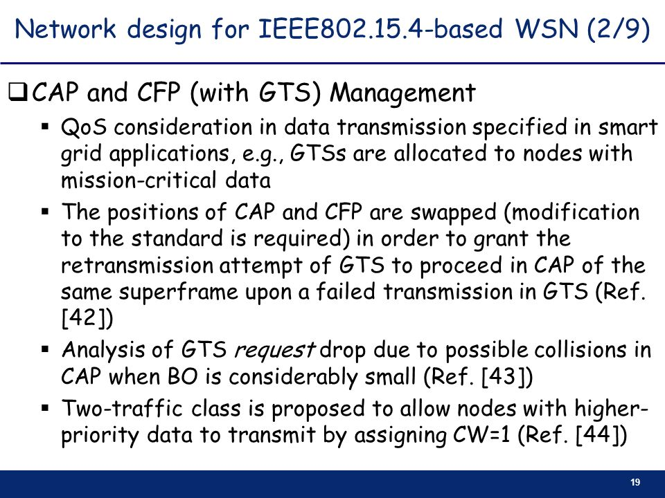 Network design for IEEE based WSN (2/9)
