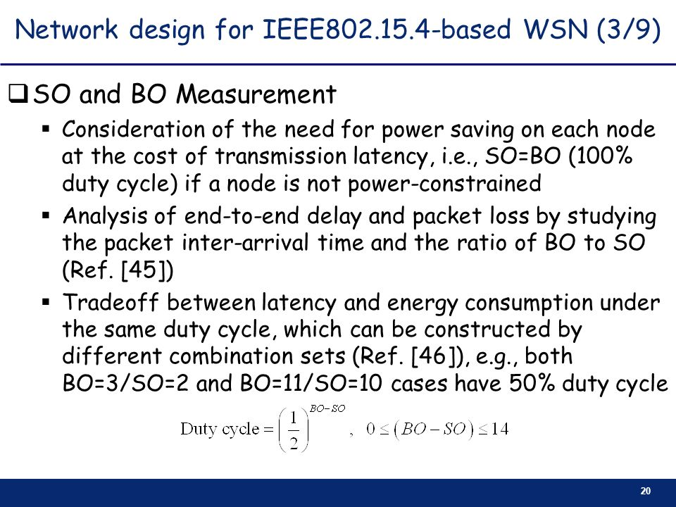 Network design for IEEE based WSN (3/9)