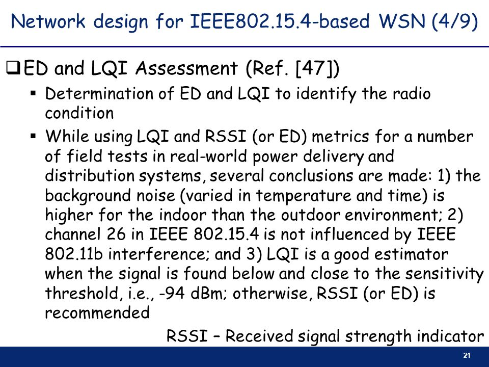 Network design for IEEE based WSN (4/9)