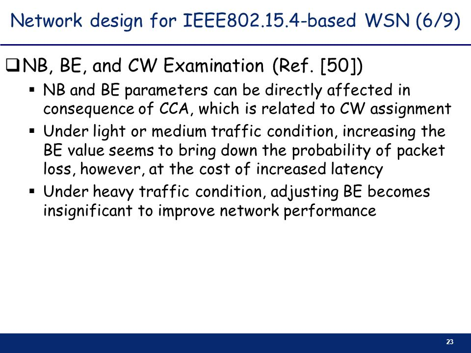 Network design for IEEE based WSN (6/9)