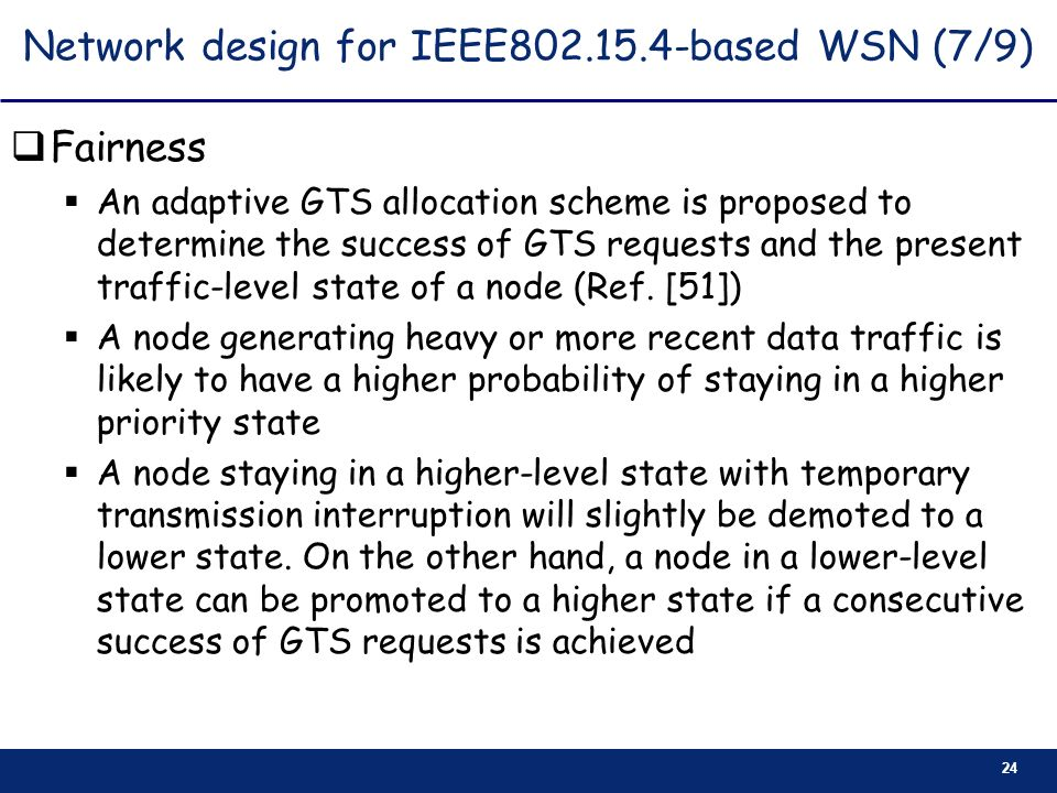 Network design for IEEE based WSN (7/9)