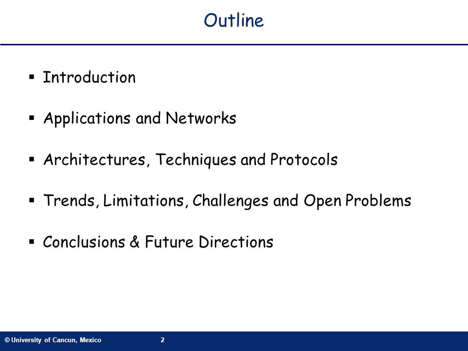Outline Introduction Applications and Networks