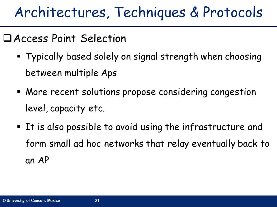 Architectures, Techniques & Protocols
