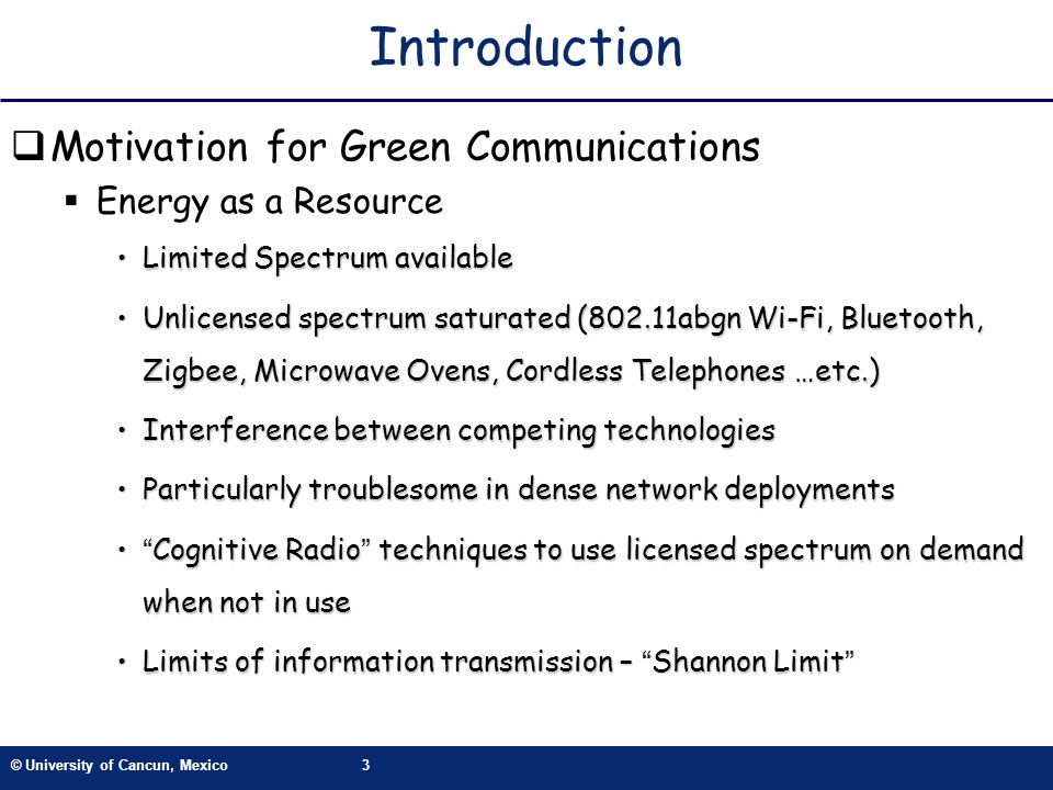 Introduction Motivation for Green Communications Energy as a Resource