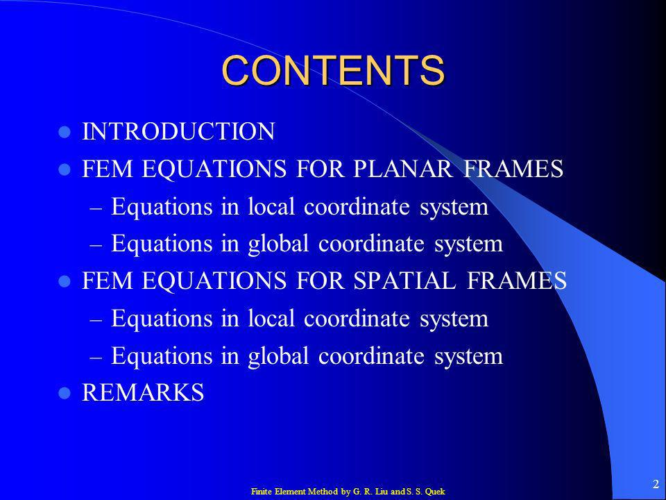 CONTENTS INTRODUCTION FEM EQUATIONS FOR PLANAR FRAMES