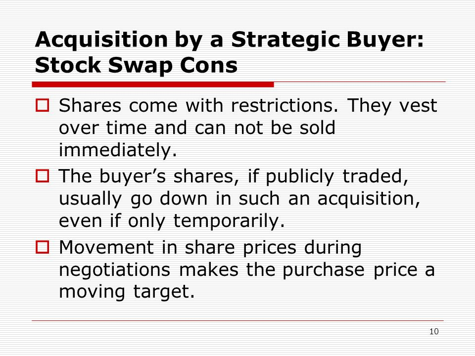 Acquisition by a Strategic Buyer: Stock Swap Cons