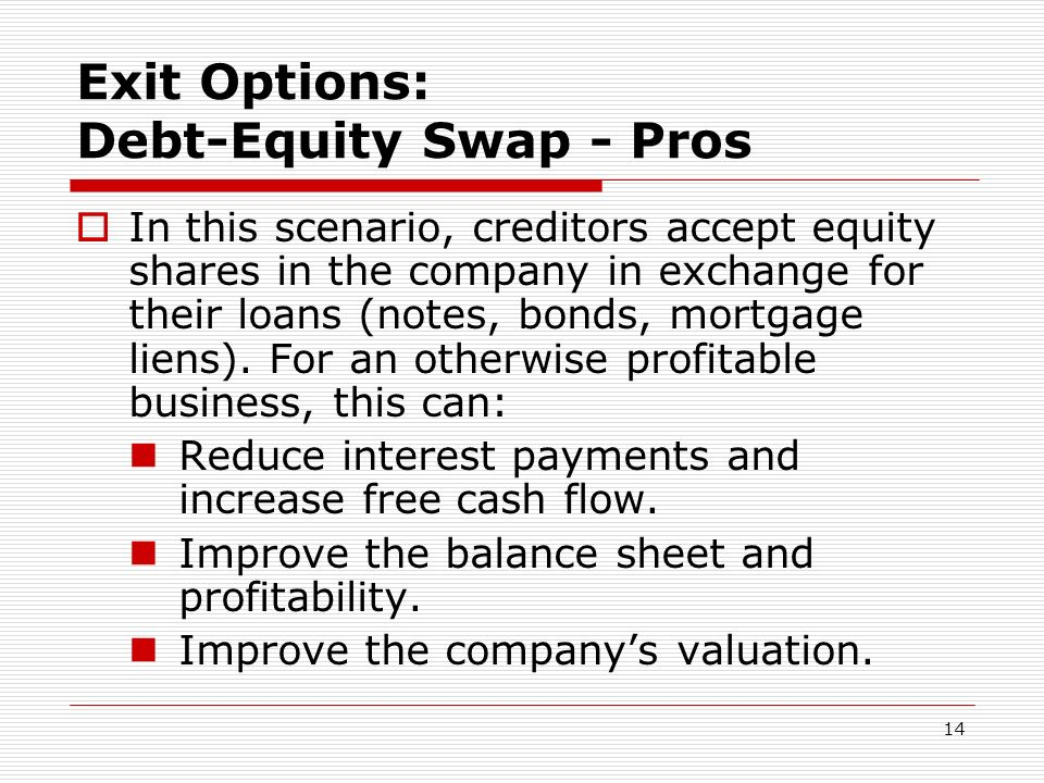 Exit Options: Debt-Equity Swap - Pros