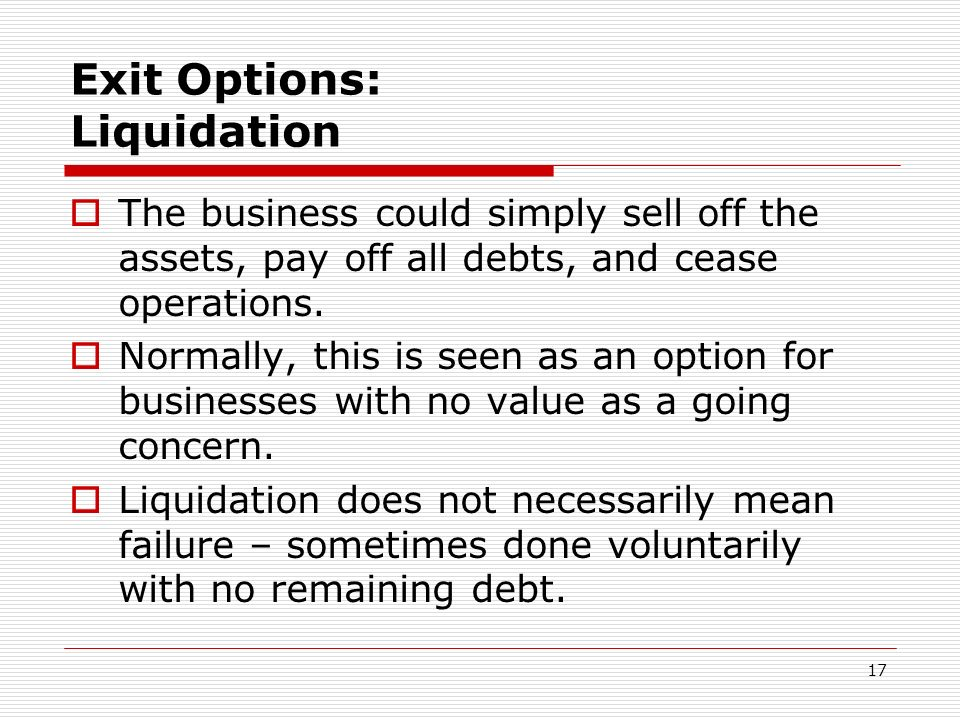 Exit Options: Liquidation
