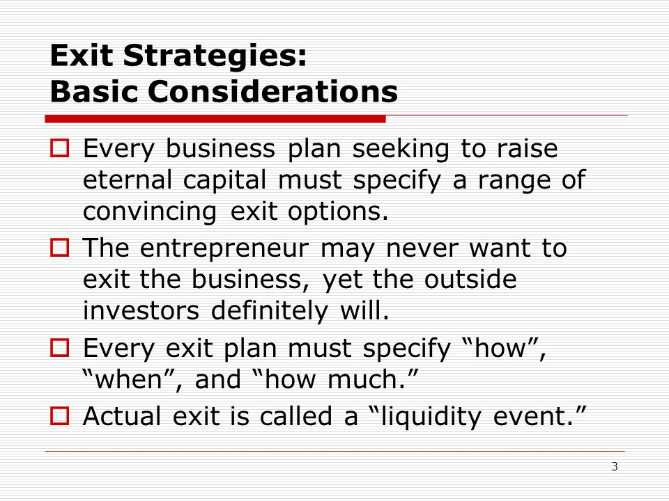 Exit Strategies: Basic Considerations