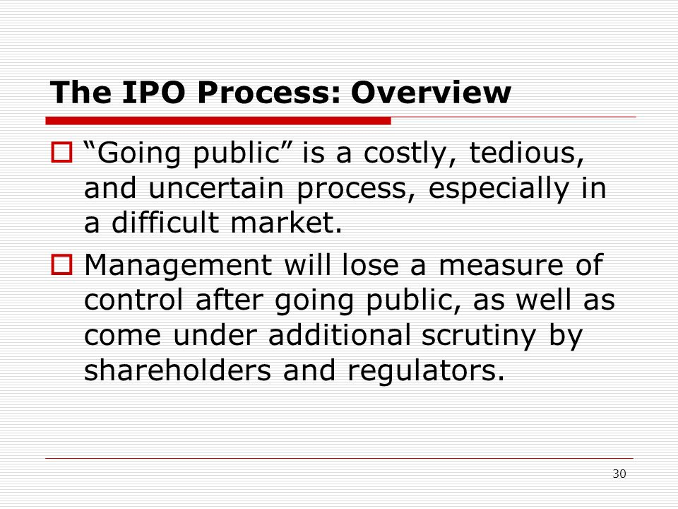 The IPO Process: Overview