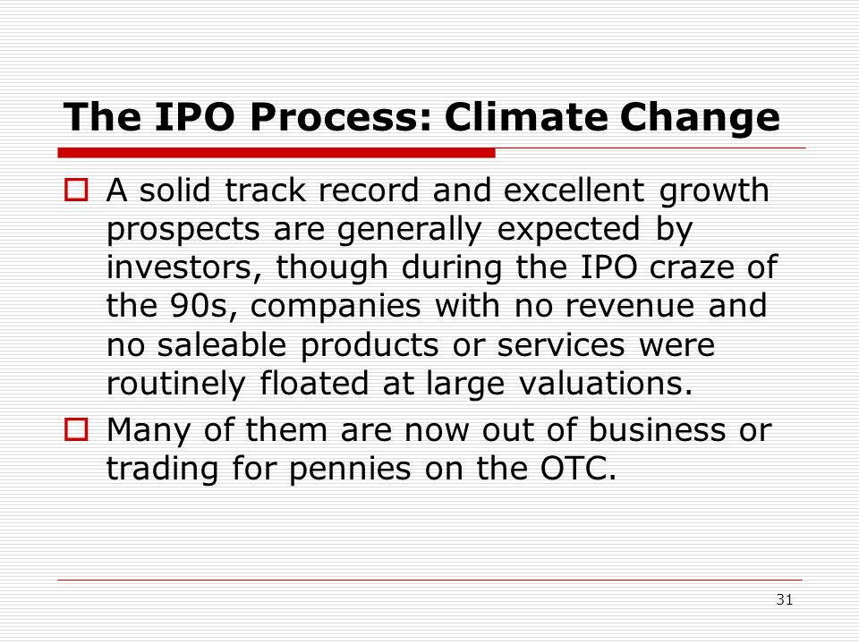 The IPO Process: Climate Change