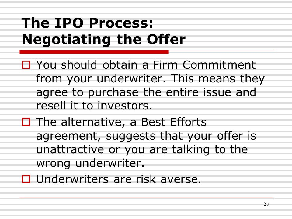 The IPO Process: Negotiating the Offer
