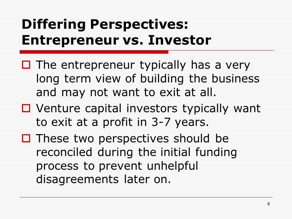 Differing Perspectives: Entrepreneur vs. Investor