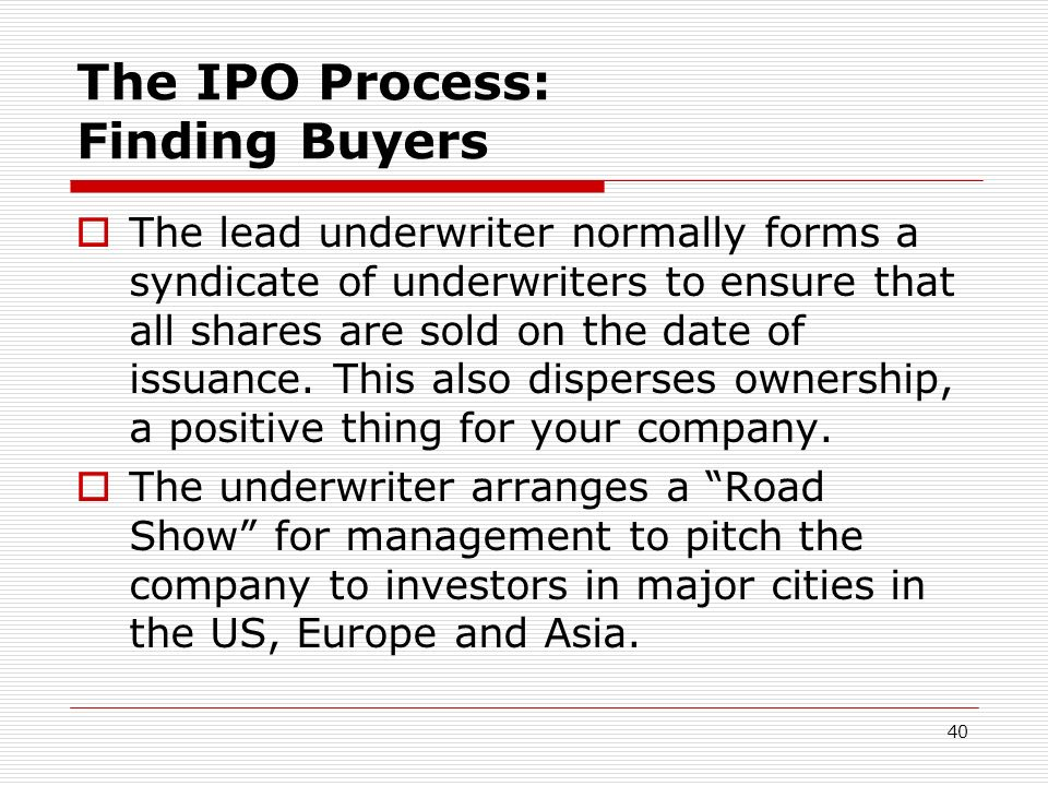 The IPO Process: Finding Buyers