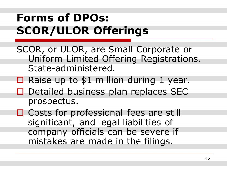 Forms of DPOs: SCOR/ULOR Offerings