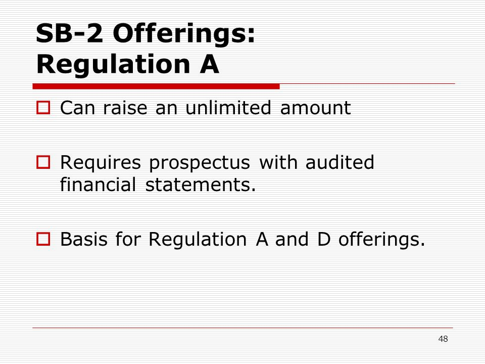 SB-2 Offerings: Regulation A