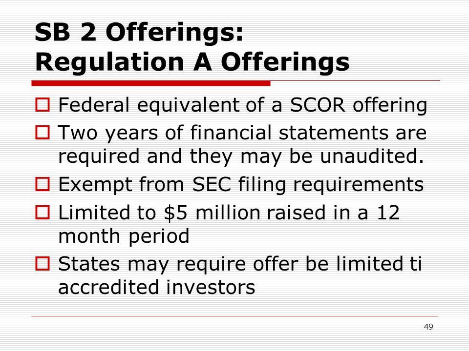 SB 2 Offerings: Regulation A Offerings