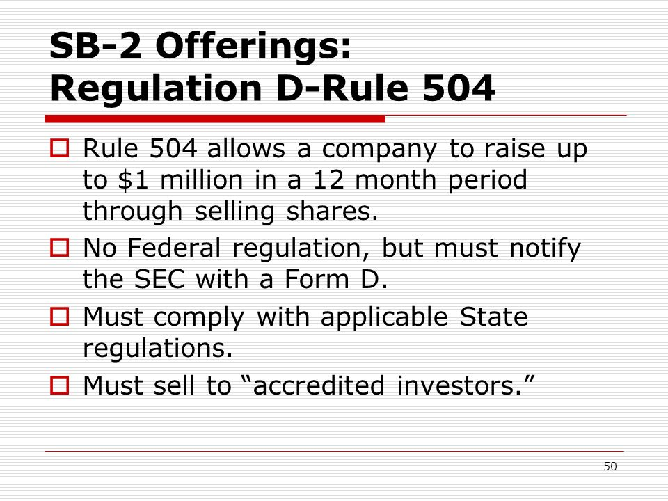 SB-2 Offerings: Regulation D-Rule 504