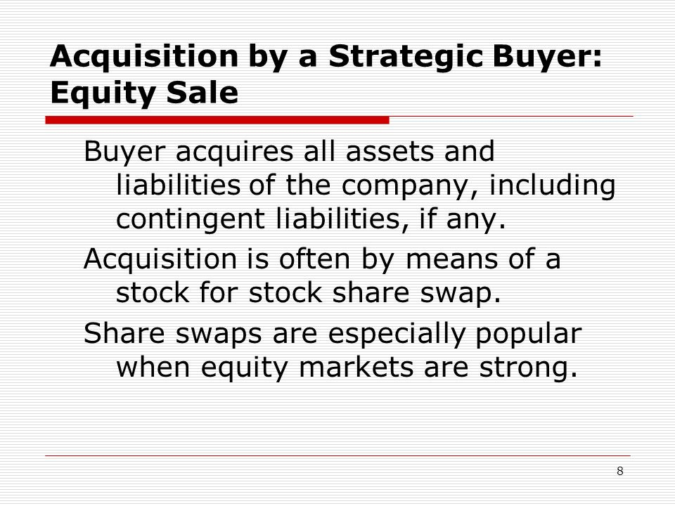 Acquisition by a Strategic Buyer: Equity Sale
