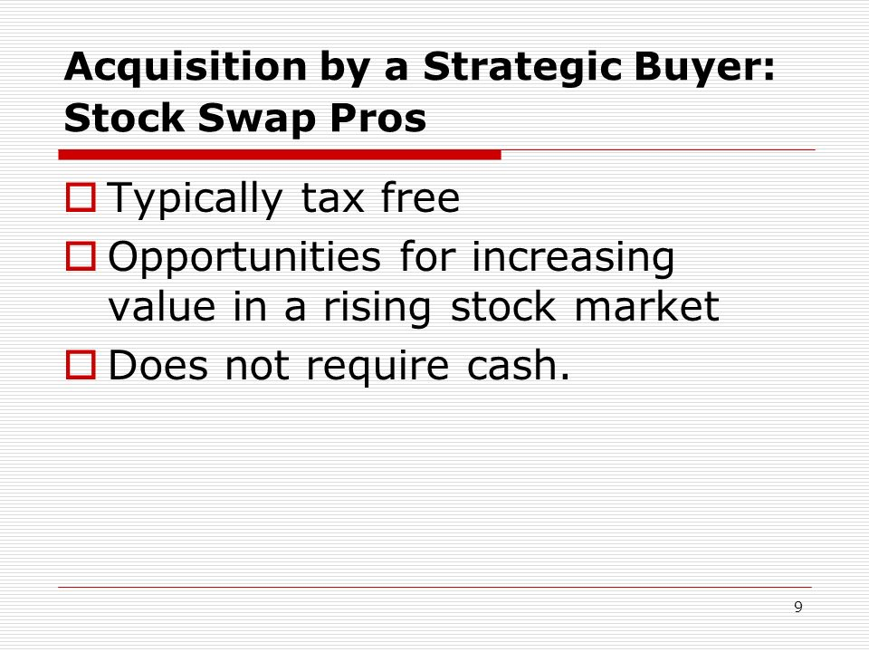 Acquisition by a Strategic Buyer: Stock Swap Pros
