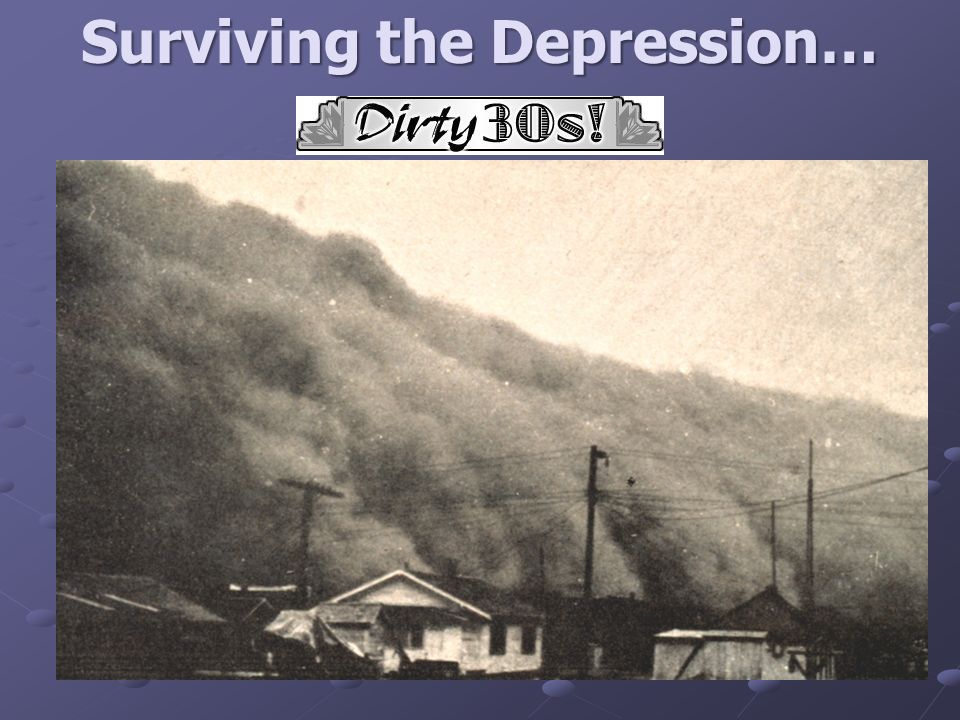 surviving the great depression How to survive the great depression our mothers and fathers and grandmothers and grandfathers survived a great depressioncan we, too depending on who you believe, the great depression is coming, or we're already in a great depression, which may indeed rival the great depression of 1929.