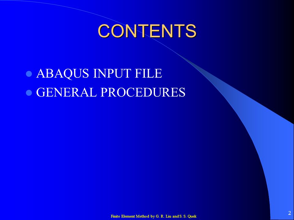 CONTENTS ABAQUS INPUT FILE GENERAL PROCEDURES