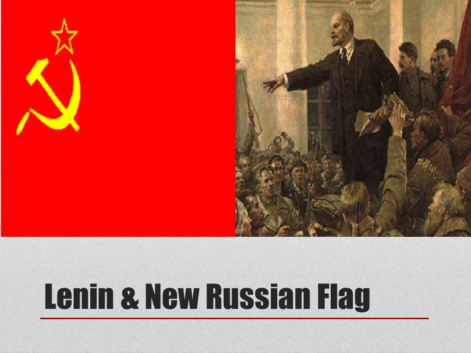 Lenin & New Russian Flag