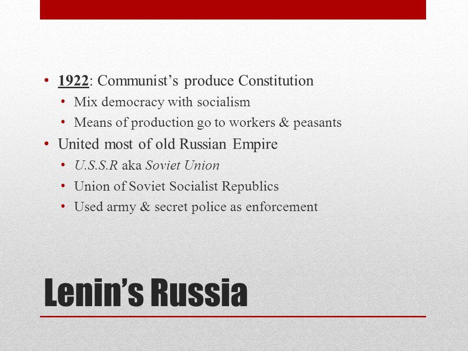 Lenin's Russia 1922: Communist's produce Constitution