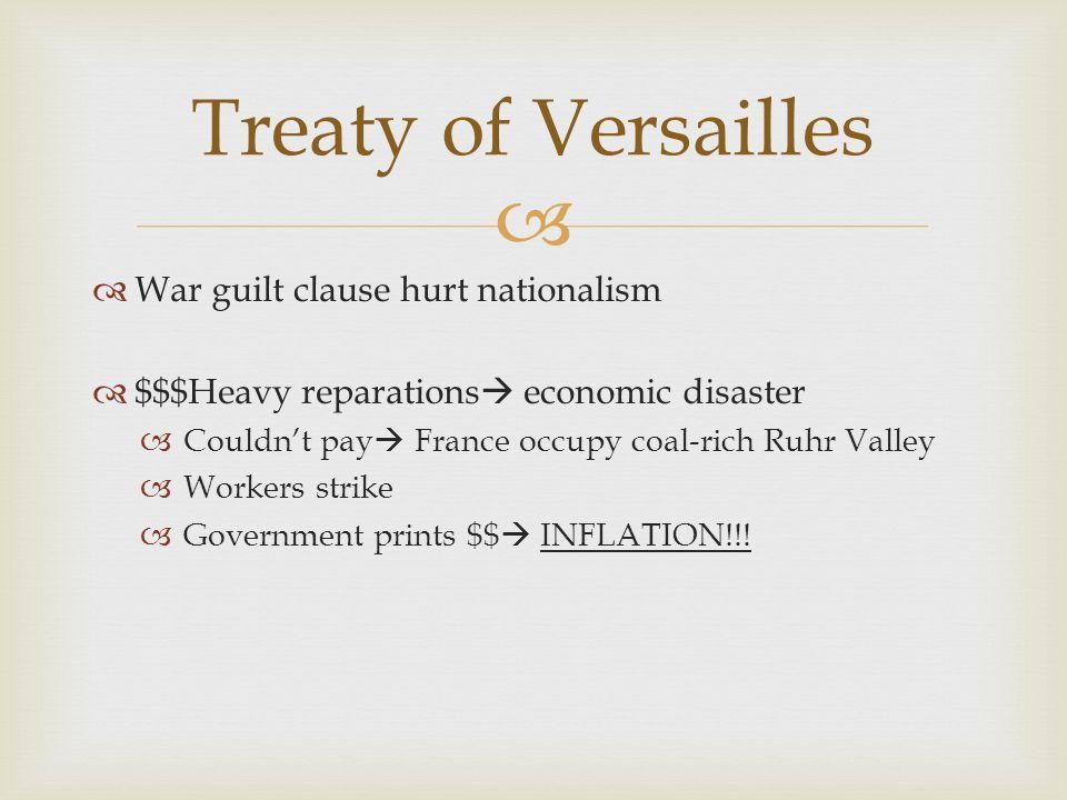 Treaty of Versailles War guilt clause hurt nationalism
