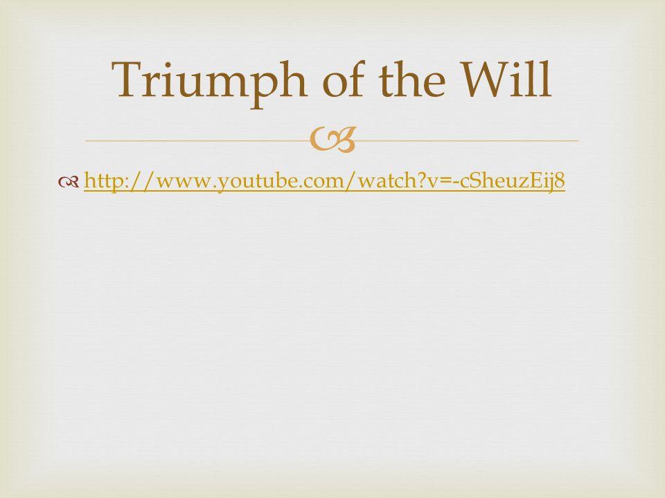 Triumph of the Will http://www.youtube.com/watch v=-cSheuzEij8