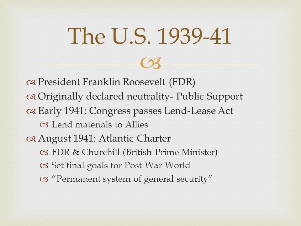 The U.S. 1939-41 President Franklin Roosevelt (FDR)
