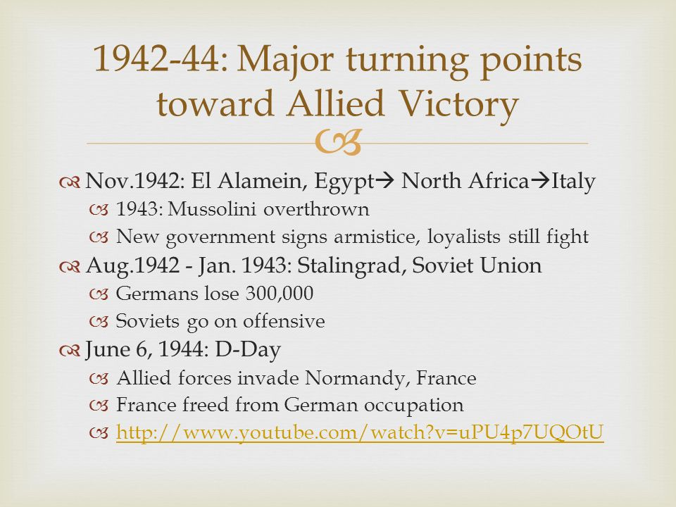 1942-44: Major turning points toward Allied Victory