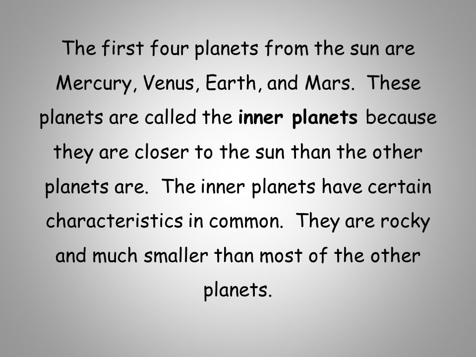 The first four planets from the sun are Mercury, Venus, Earth, and Mars.