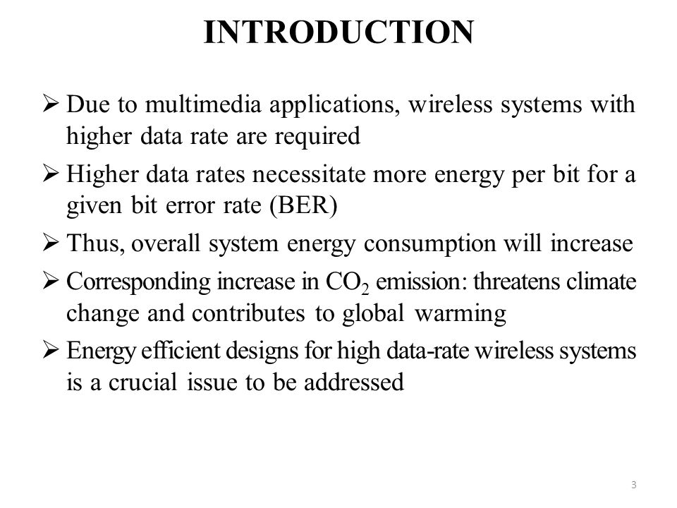 INTRODUCTION Due to multimedia applications, wireless systems with higher data rate are required.