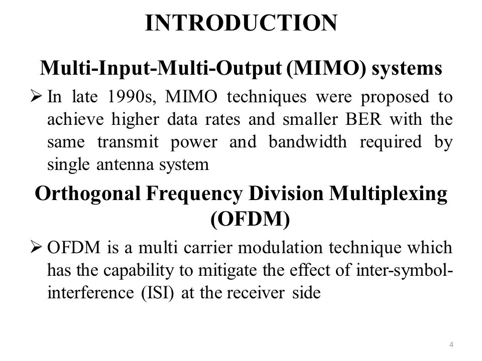 INTRODUCTION Multi-Input-Multi-Output (MIMO) systems