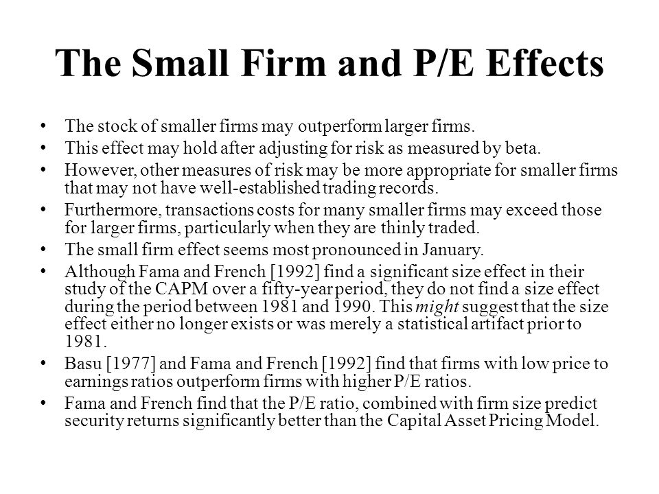 The Small Firm and P/E Effects