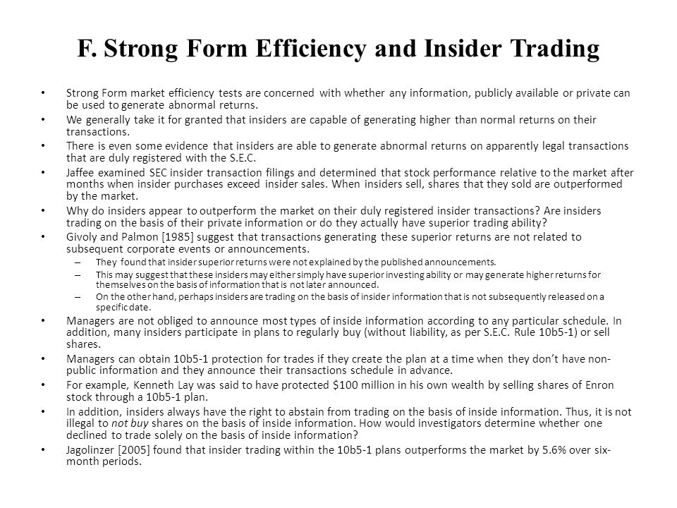 F. Strong Form Efficiency and Insider Trading