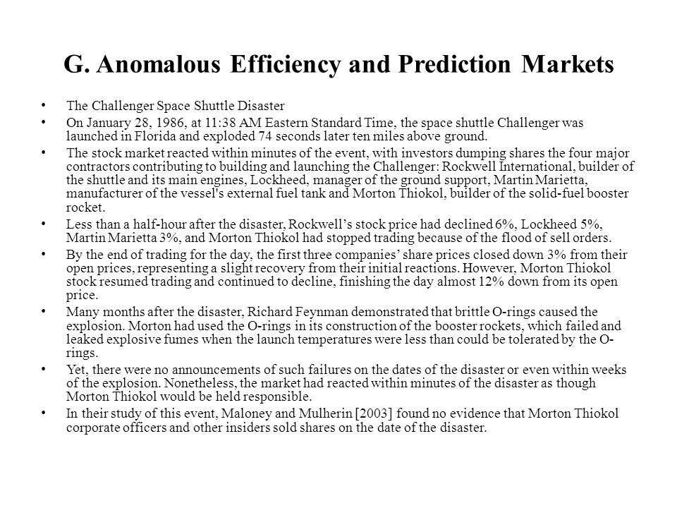 G. Anomalous Efficiency and Prediction Markets