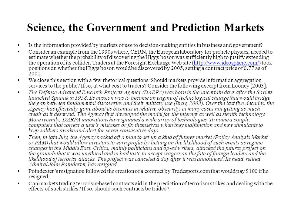 Science, the Government and Prediction Markets
