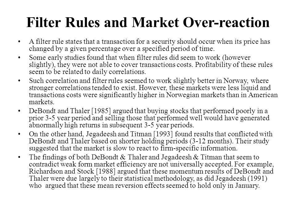 Filter Rules and Market Over-reaction