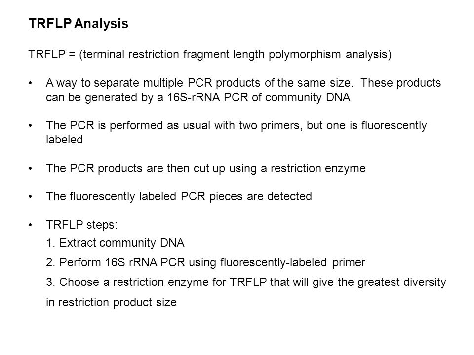 TRFLP Analysis TRFLP = (terminal restriction fragment length polymorphism analysis)