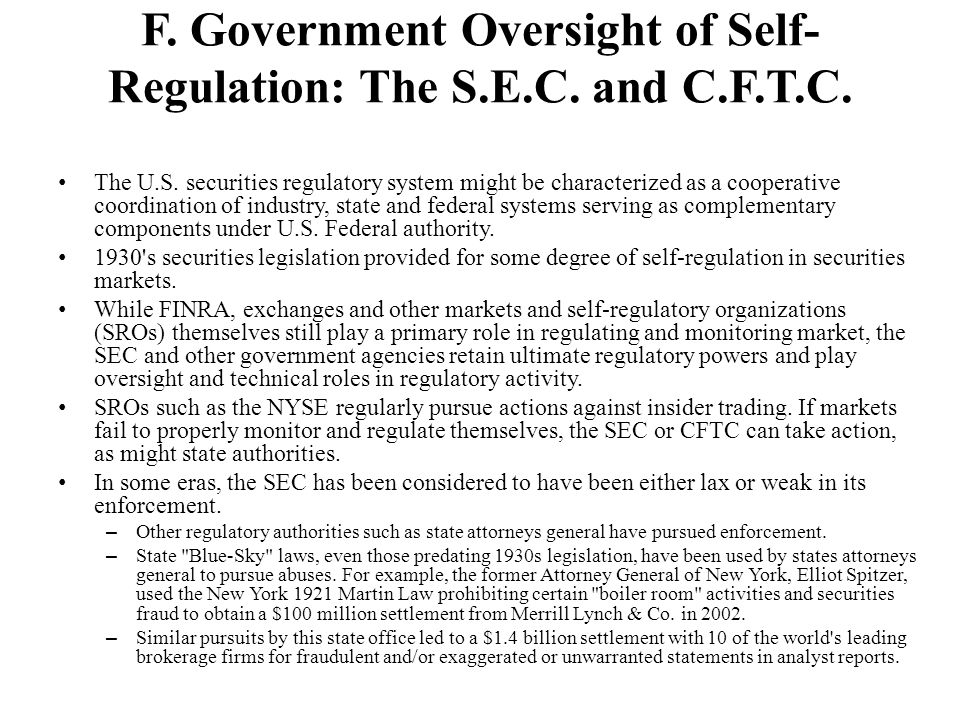 F. Government Oversight of Self-Regulation: The S.E.C. and C.F.T.C.