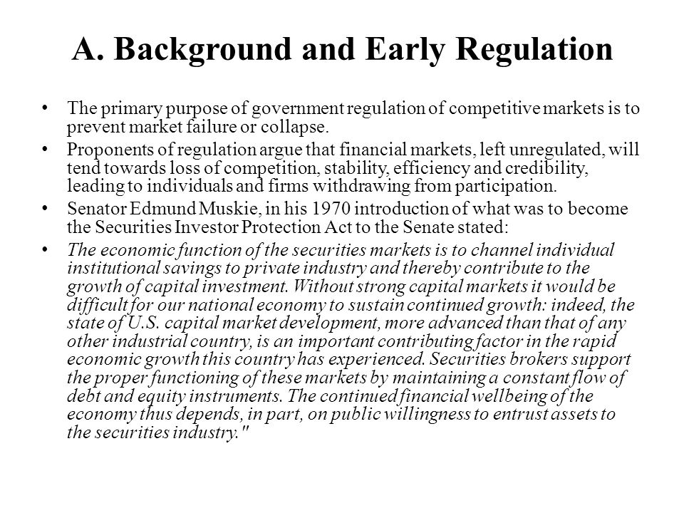 A. Background and Early Regulation