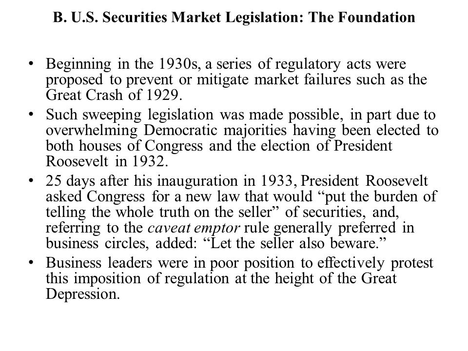 B. U.S. Securities Market Legislation: The Foundation