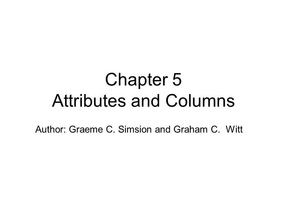 Chapter 5 Attributes and Columns